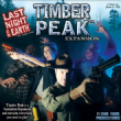 Last Night on Earth : Timber Peak